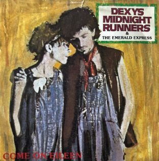 "Dexys Midnight Runners & The Emerald Express ‎- Come On Eileen  (7"") (G/G)"